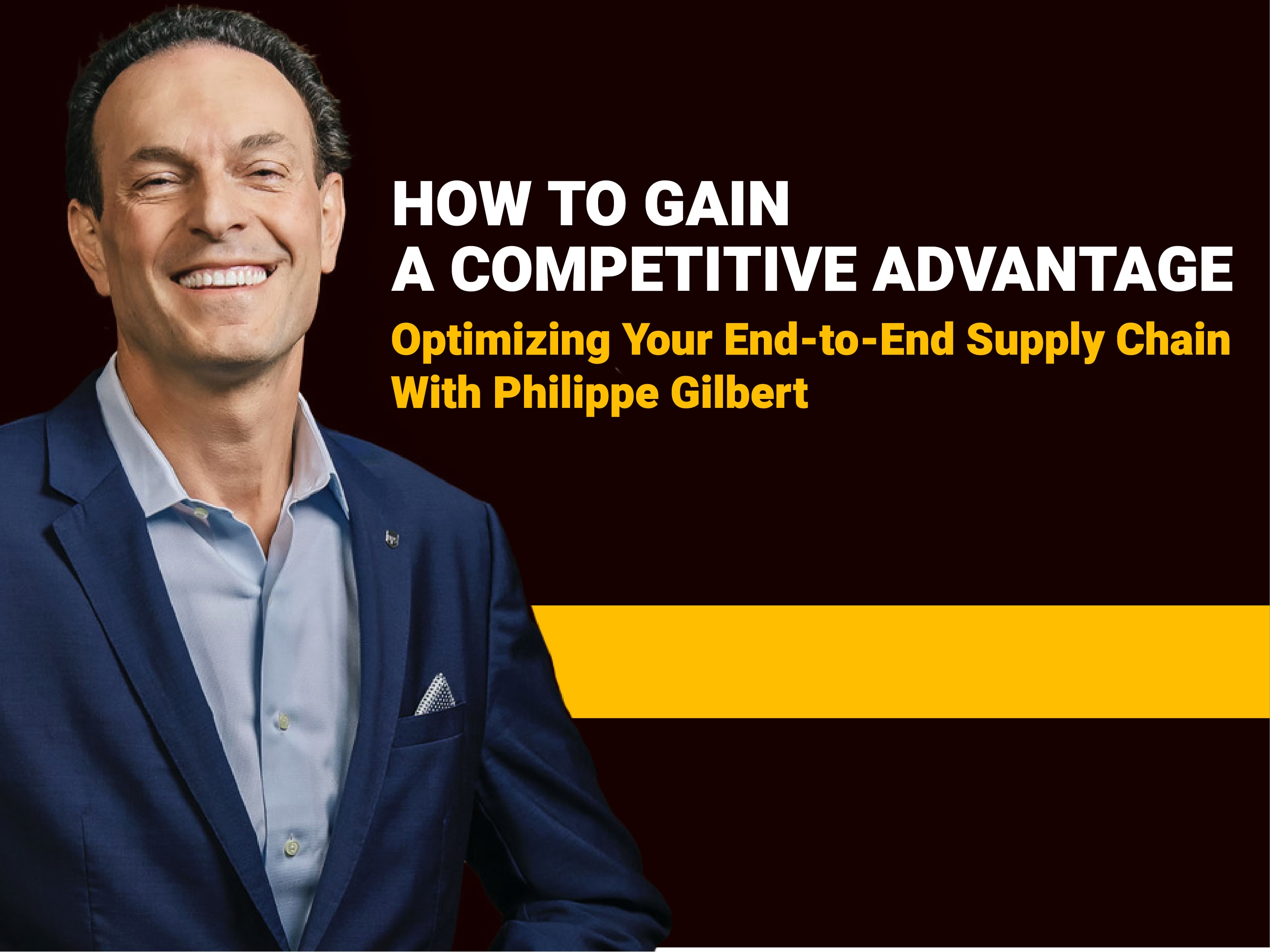 Philippe Gilbert Supply Chain Webinar