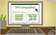 Watch and Explore: UPS CampusShip Demo