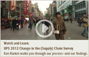 Watch and Learn: UPS 2012 Change in the (Supply) Chain Survey
