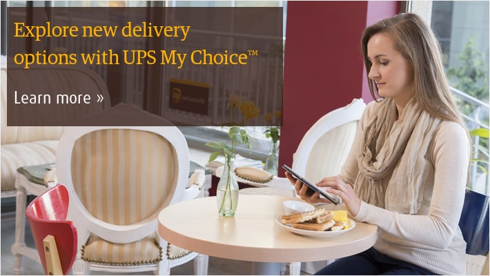 Explore new delivery features with UPS My Choice