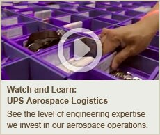 Watch and Learn: UPS Aerospace Logistics