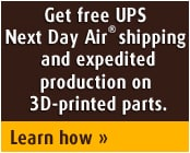 Free Next Day Air ahipping and expedited production on 3D-printed parts