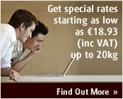 Get special rates starting as low as €18.93 (inc. VAT) up to 20kg.