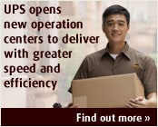 UPS opens new operation centers to deliver with greater speed and efficiency