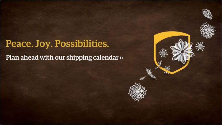 Plan ahead with our shipping calendar
