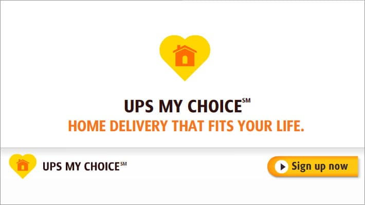 UPS My Choice - Sign up now
