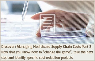 Managing Healthcare Supply Chain Costs Part 2
