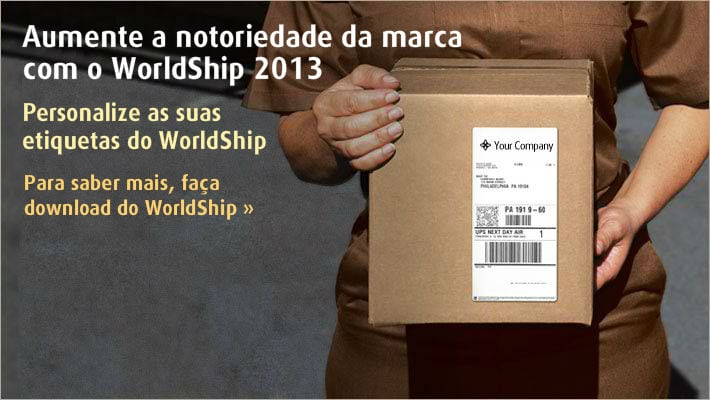 Para saber mais, faça download do WorldShip